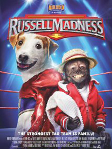 Chú Chó Đô Vật Russell Madness.Diễn Viên: John Ratzenberger,Mason Vale Cotton,Crystal The Monkey