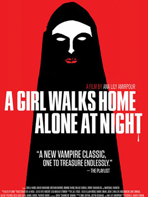 Cô Gái Về Nhà Một Mình Ban Đêm A Girl Walks Home Alone At Night.Diễn Viên: Becky Andrews,Chris Angerdina,Allisyn Ashley Arm