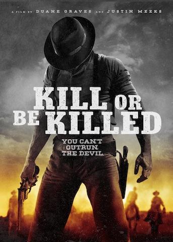 Phải Giết Hay Là Chết Kill Or Be Killed.Diễn Viên: Justin Meeks,Paul Mccarthy,Boyington,Gregory Kelly,Deon Lucas