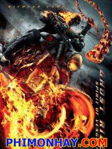 Ma Tốc Độ 2: Linh Hồn Báo Thù Ghost Rider: Spirit Of Vengeance.Diễn Viên: Nicolas Cage,Ciarán Hinds,Idris Elba,Violante Placido