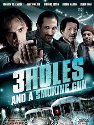 Nòng Súng Và 3 Lỗ Đạn 3 Holes And A Smoking Gun.Diễn Viên: Duncan Casey,Lee Charles,Noel Clarke