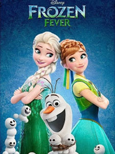 Nữ Hoàng Băng Giá Ngoại Truyện Frozen Fever.Diễn Viên: Kristen Bell,Idina Menzel,Jonathan Groff
