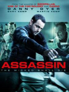 Sát Thủ Máu Lạnh Assassin.Diễn Viên: Danny Dyer,Gary Kemp,Martin Kemp