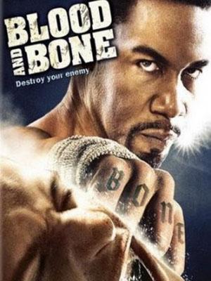 Máu Và Xương - Blood And Bone Việt Sub (2009)