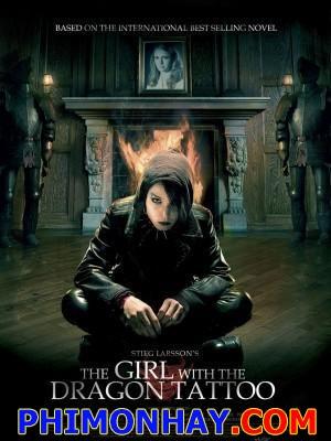 Cô Gái Có Hình Xăm Rồng The Girl With The Dragon Tattoo.Diễn Viên: Daniel Craig,Rooney Mara,Christopher Plummer