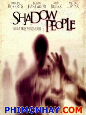Những Cái Chết Kỳ Lạ - Shadow People Việt Sub (2012)