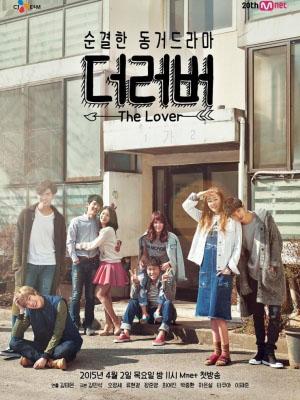 Chung Cư Tình Yêu The Lover.Diễn Viên: Oh Jung Se,Ryu Hyun Kyung,Choi Yeo Jin,Jung Joon Young