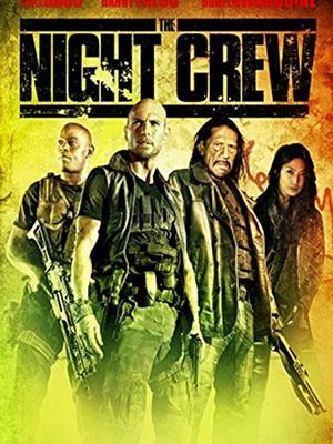 Biệt Đội Săn Đêm The Night Crew.Diễn Viên: Jason Mewes,Danny Trejo,Chasty Ballesteros