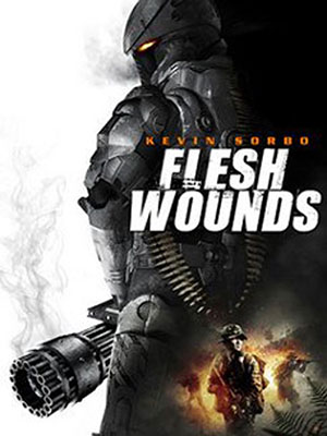 Mồi Sống Flesh Wounds.Diễn Viên: Kevin Sorbo,Heather Marie Marsden,Bokeem Woodbine,Kirk Kepper,Johnny Lee,Beau Brasso