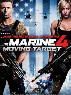 Lính Thủy Đánh Bộ 4: Mục Tiêu Di Động The Marine 4: Moving Target.Diễn Viên: Renée Zellweger,Ian Mcshane,Jodelle Ferland