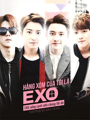 Exo Nhà Bên Exo Next Door.Diễn Viên: Chanyeol,Do,Baekhyun,Se Hun