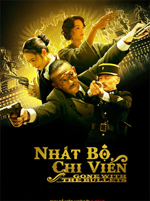 Nhất Bộ Chi Dao - Gone With The Bullets Việt Sub (2014)