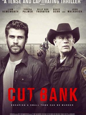 Thoát Khỏi Làng Quê Cut Bank.Diễn Viên: Teresa Palmer,Liam Hemsworth,Billy Bob Thornton