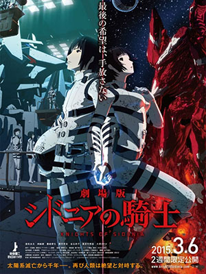 Sidonia No Kishi: Daikyuu Wakusei Seneki Knights Of Sidonia: Battle For Planet Nine.Diễn Viên: Michelle Fairley,Roxanne Mckee,Danny Webb