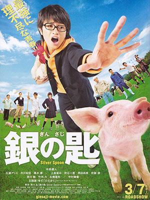 Chiếc Thìa Bạc Gin No Saji: Silver Spoon.Diễn Viên: Kento Nakajima,Alice Hirose,Tomohiro Ichikawa
