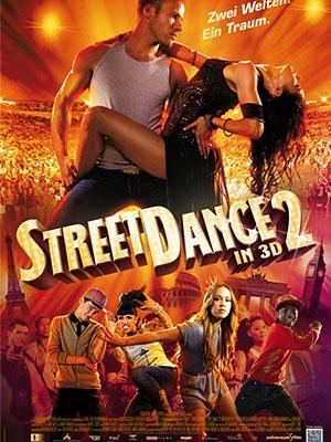 Vũ Điệu Đường Phố 2 Streetdance 2.Diễn Viên: Tom Conti,Sofia Boutella,George Sampson,Falk Hentschel