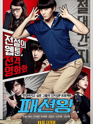 Ông Hoàng Thời Trang Fashion King.Diễn Viên: Joo Won,Sulli,Ahn Jae,Hyeon,Park Se,Young,Kim Sung,Oh