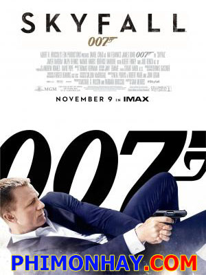 Điệp Viên 007: Tử Địa Skyfall James Bond: Skyfall.Diễn Viên: Daniel Craig,Helen Mccrory,Javier Bardem