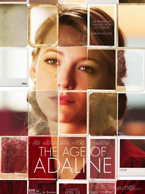 Sắc Đẹp Vĩnh Cửu The Age Of Adaline.Diễn Viên: Adaline Bất Tử