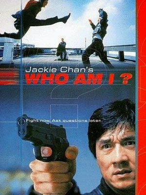 Tôi Là Ai Who Am I?.Diễn Viên: Jackie Chan,Michelle Ferre,Mirai Yamamoto
