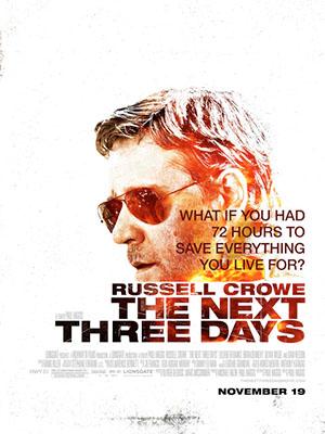 3 Ngày Để Yêu, 3 Ngày Để Chết The Next Three Days.Diễn Viên: Russell Crowe,Elizabeth Banks,Michael Buie