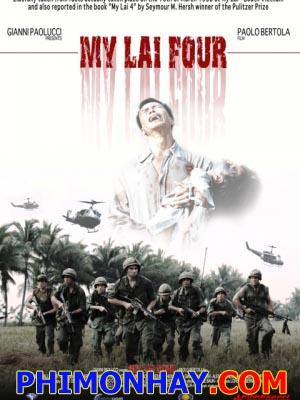 Thảm Sát Ở Thôn Mỹ Lai 4 - Massacre At My Lai Four