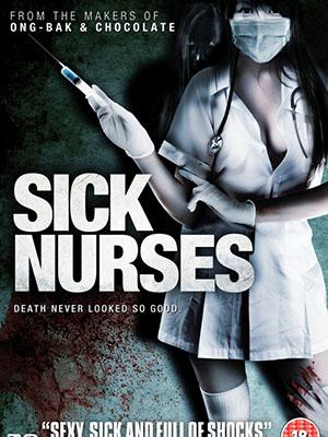Oan Hồn Y Tá Sick Nurses.Diễn Viên: Chon Wachananonchidjan Rujiphun