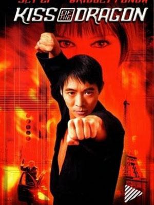 Nụ Hôn Của Rồng - Kiss Of The Dragon Việt Sub (2001)