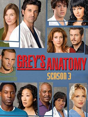 Ca Phẫu Thuật Của Grey Phần 3 Greys Anatomy Season 3.Diễn Viên: Ellen Pompeo,Sandra Oh,Justin Chambers,Chandra Wilson,Patrick Dempsey