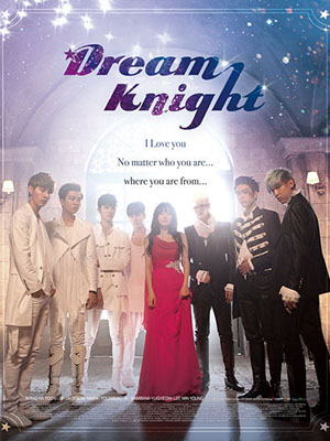 Dream Knight Got7 Jyp.Diễn Viên: Jakub Vágner,Andrew Bowen,David Cepero