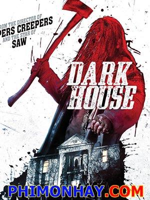 Ngôi Nhà Bí Ẩn Dark House.Diễn Viên: Luke Kleintank,Alex Mckenna,Anthony Rey Perez