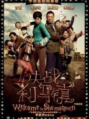 Quyết Chiến Sát Mã Trấn Welcome To Shama Town.Diễn Viên: Bei,Er Bao,Bingkun Cao,Yuen Che