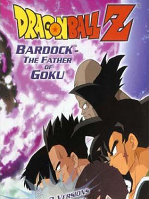 Dragon Ball Z: Kakalát Cha Của Gôku Bardock The Father Of Goku.Diễn Viên: Dbk,Db Kai,Dbz Kai