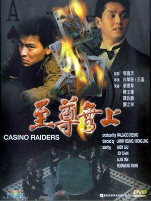 Tân Ca Truyền Kỳ Casino Raiders.Diễn Viên: Andy Lau,Alan Tam,Idy Chan