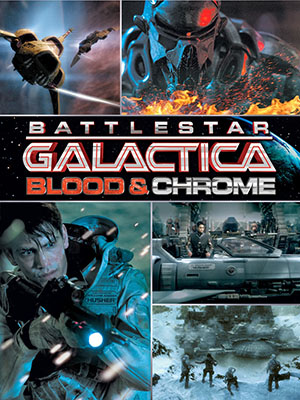 Ngân Hà Đại Chiến Battlestar Galactica: Blood & Chrome.Diễn Viên: Luke Pasqualino,Ben Cotton,Lili Bordán