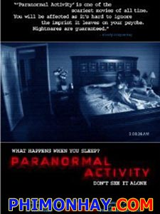 Những Hiện Tượng Siêu Nhiên 1 - Paranormal Activity 1 Việt Sub (2007)