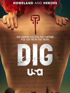 Âm Mưu Phần 1 Dig Season 1.Diễn Viên: Jason Isaacs,Alison Sudol,Anne Heche