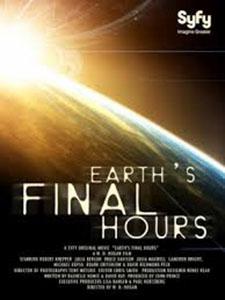Earths Final Hours - Giờ Cuối Cùng