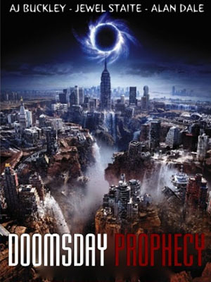 Doomsday Prophecy Lời Tiên Tri Về Ngày Tận Thế.Diễn Viên: Jewel Staite,Alan Dale,Aj Buckley