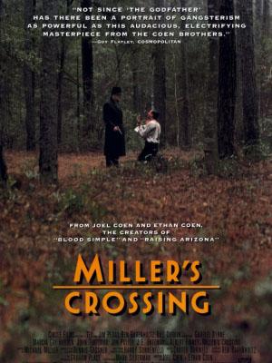 Vượt Mặt Thù Địch Millers Crossing.Diễn Viên: Gabriel Byrne,Albert Finney,John Turturro