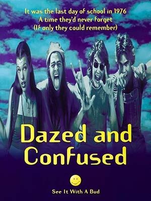 Bối Rối Và Sửng Sốt Dazed And Confused.Diễn Viên: Jason London,Wiley Wiggins,Matthew Mcconaughey