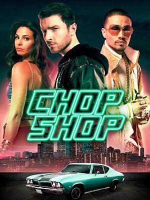 Trộm Siêu Xe Chop Shop.Diễn Viên: Tony Lee Gratz