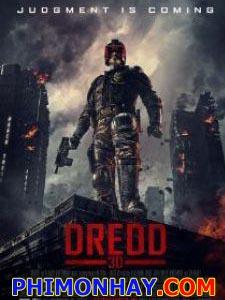 Hội Thẩm Phán Dredd.Diễn Viên: Karl Urban,Rachel Wood,Andile Mngadi