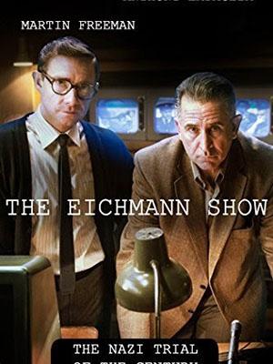 Show Diễn Của Tử Thần The Eichmann Show.Diễn Viên: Martin Freeman,Anthony Lapaglia,Rebecca Front