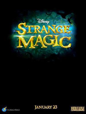 Phép Thuật Kỳ Lạ - Strange Magic Thuyết Minh (2015)