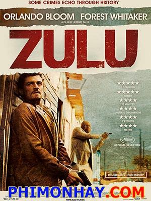 Mật Vụ - Zulu Thuyết Minh (2014)
