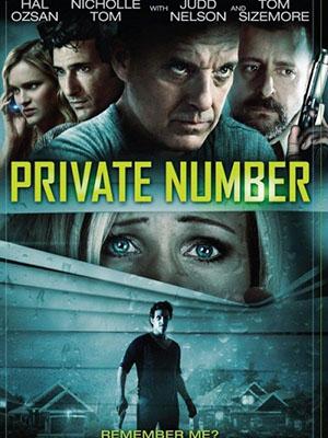 Chuỗi Số Bí Ẩn Private Number.Diễn Viên: Tony Lee Gratz