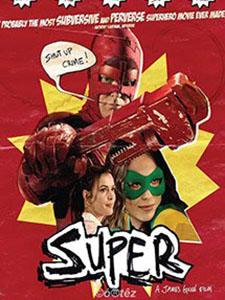 Siêu Nhân Cùi Bắp Super.Diễn Viên: Rainn Wilson,Ellen Page,Liv Tyler