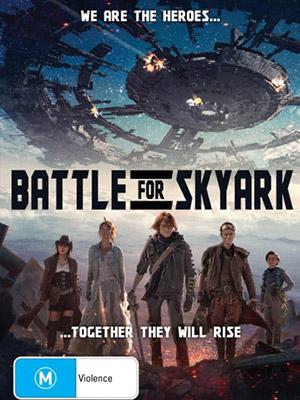 Cuộc Chiến Sống Còn Battle For Skyark.Diễn Viên: Arnold Schwarzenegger,Abigail Breslin,Joely Richardson