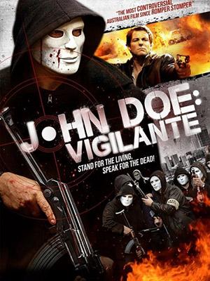 Thiện Ác Mong Manh - John Doe: Vigilante